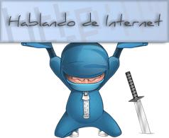 Hablando de Internet: Pensamientos, ideas, curiosidades, noticias y novedades relacionadas con #Internet.