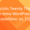 Traducción tema Twenty Thirteen