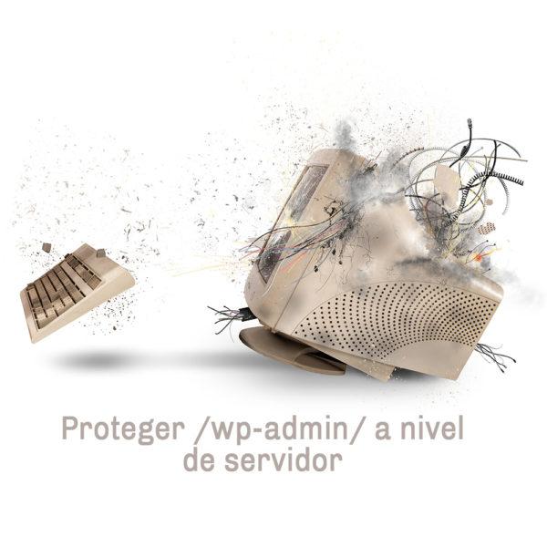 Proteger /wp-admin/ de WordPress con contraseña: A tener en cuenta